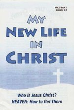 My New Life in Christ - bk 1