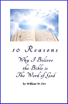 10 Reasons Why I Believe the Bible is the Word of God