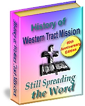 History of Western Tract Mission - Still Spreading the Word